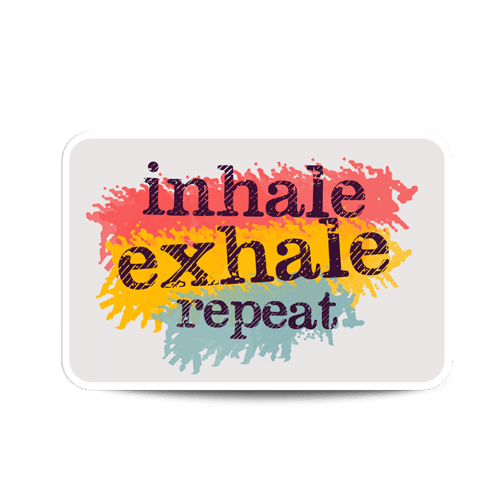 inhale exhale repeat sticker