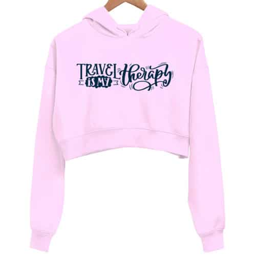 travel is my therapy pink crop hoodie