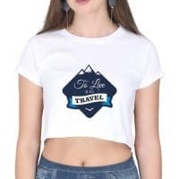 crop top- to travel is to live- white