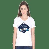 to travel is to live - white female premium tshirt